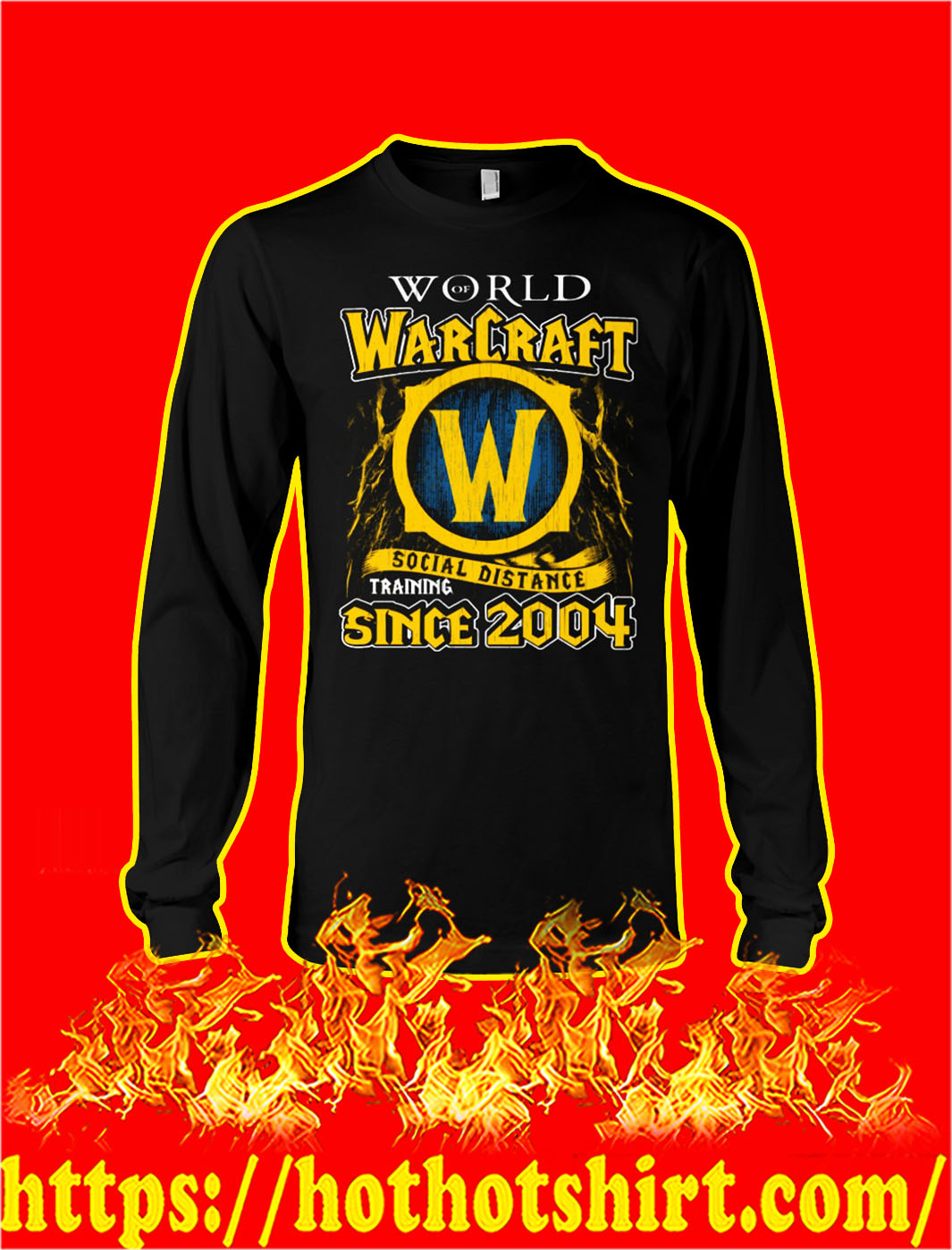 World of warcraft social distance training since 2004 longsleeve tee