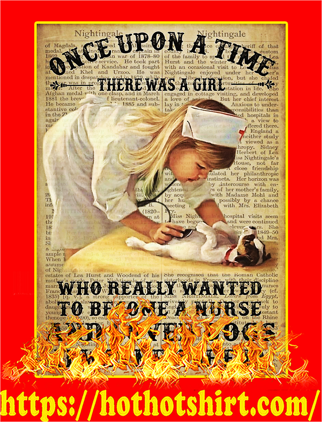 A girl who really wanted to become a nurse and loved dogs poster - A1