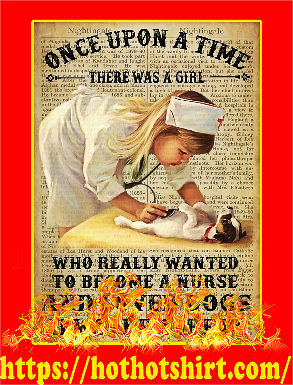 A girl who really wanted to become a nurse and loved dogs poster - A3