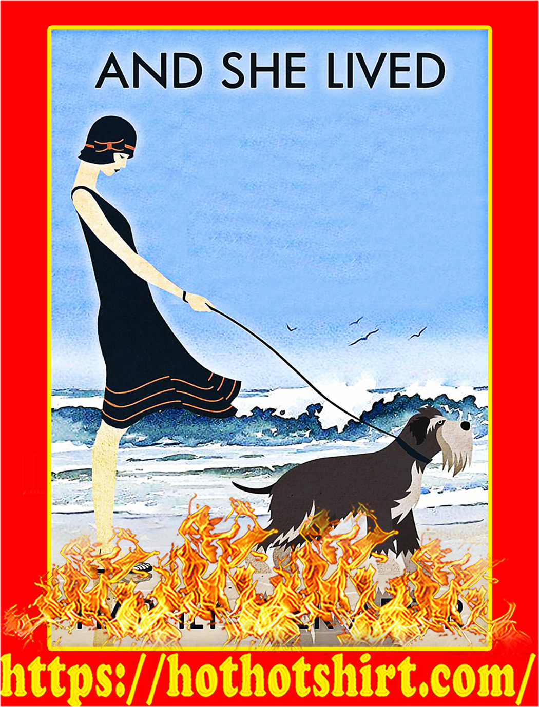 Beach and dog miniature schnauzer and she lived happily ever after poster - A3