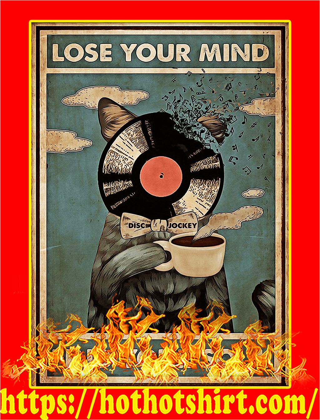 Black Cat DJ lose your mind find your soul poster - A4