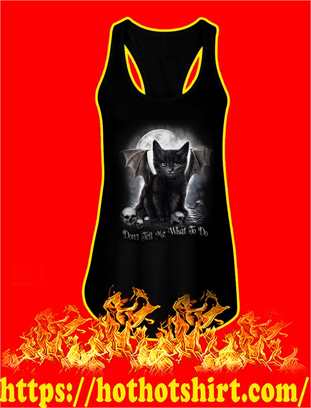 Black cat don't tell me what to do tank top