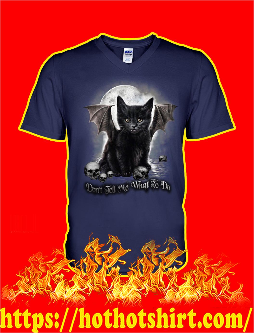 Black cat don't tell me what to do v-neck