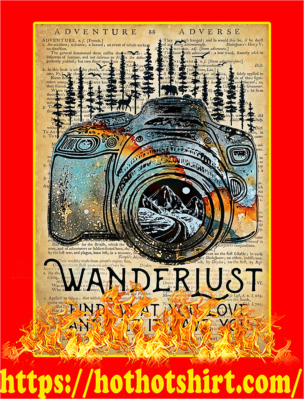 Camera Wanderlust find what you love poster - A3