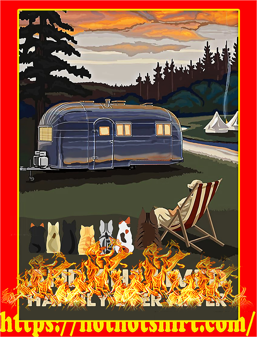 Camping and cats And she lived happily ever after poster - A3