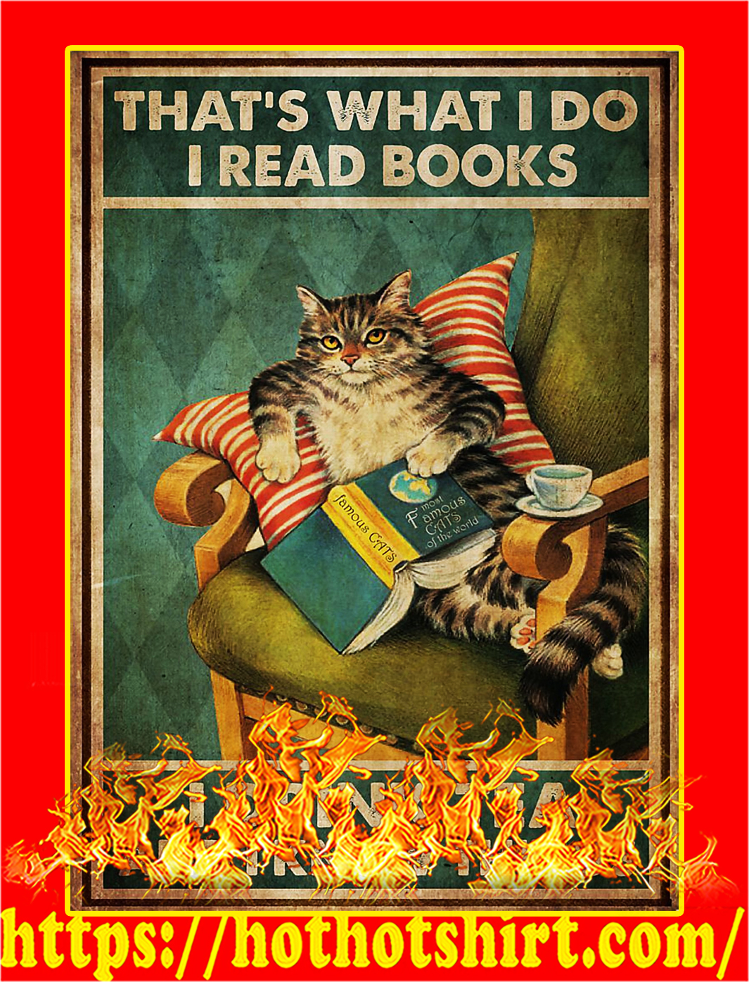 Cat That's what I do I read books poster - A3