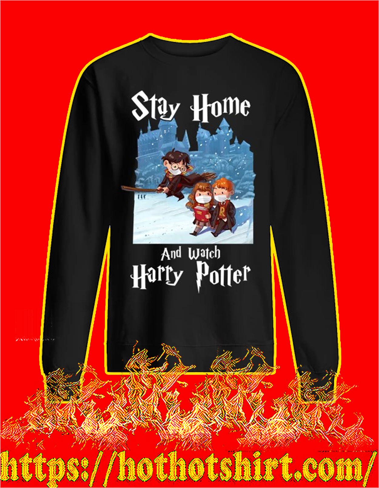 Covid 19 Stay home and watch harry potter sweatshirt