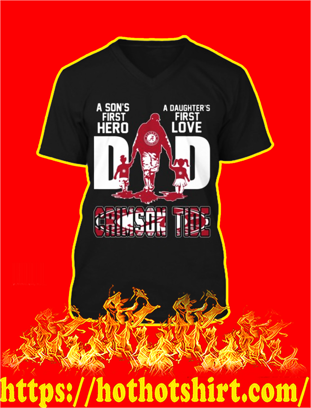 Crimson tide dad a son's first hero a daughter's first love v-neck