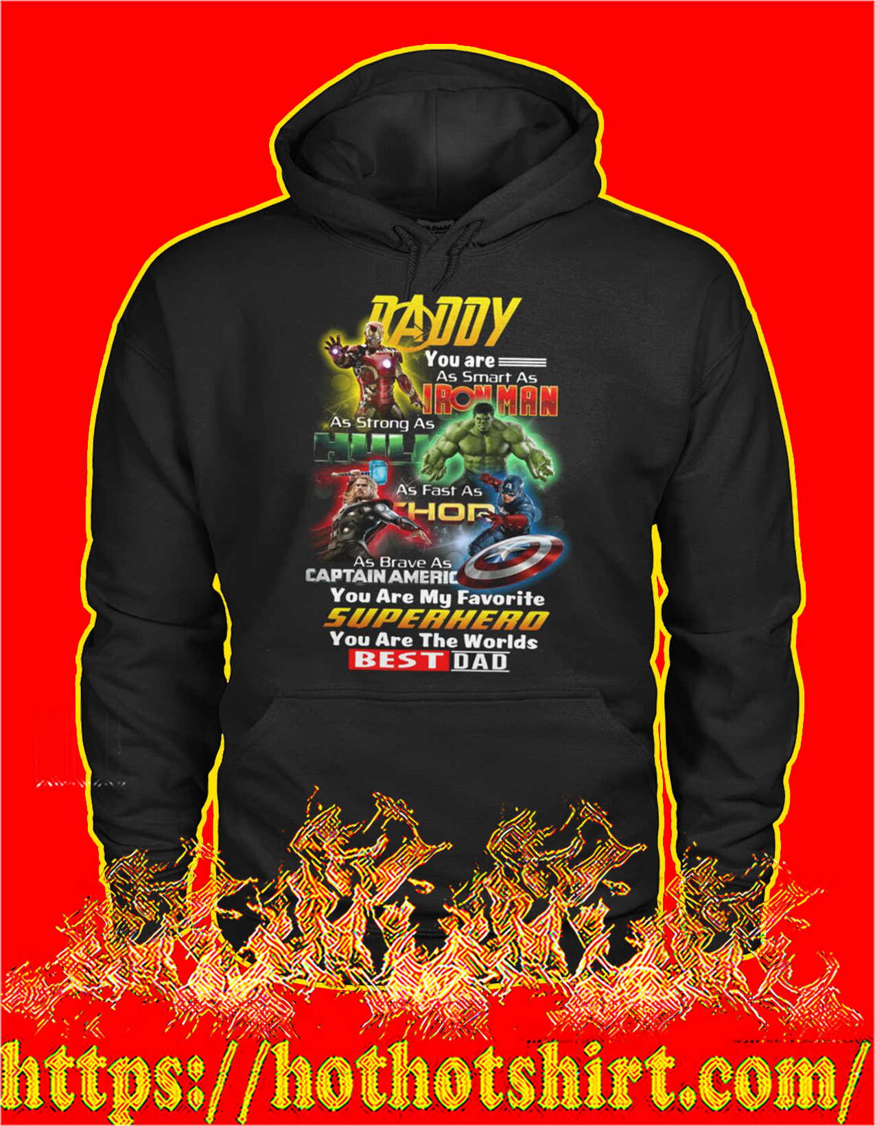 Daddy you are as smart as iron man as strong as hulk hoodie