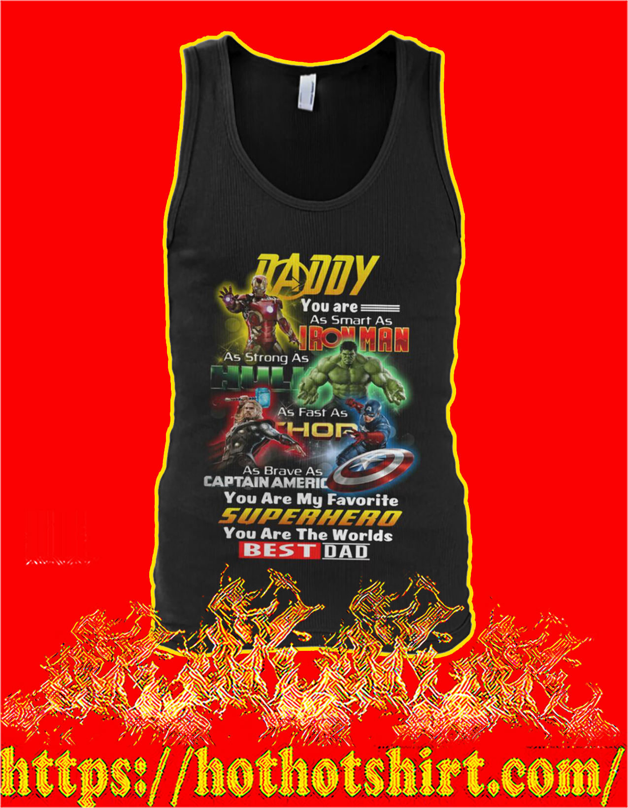 Daddy you are as smart as iron man as strong as hulk tank top