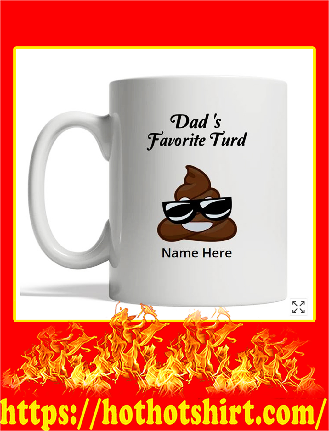 Dad's favorite turd poop custom name mug - white