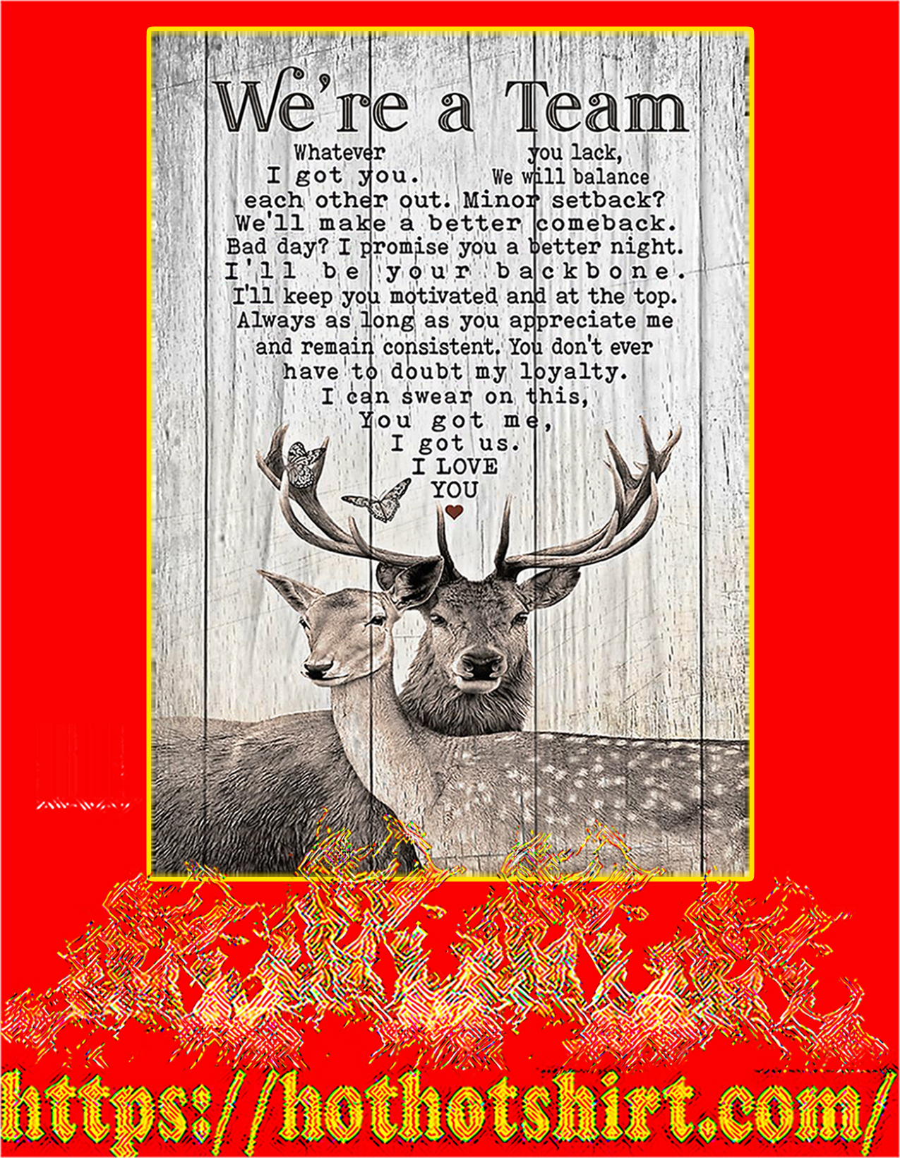 Deer Hunting We're a team poster - A4
