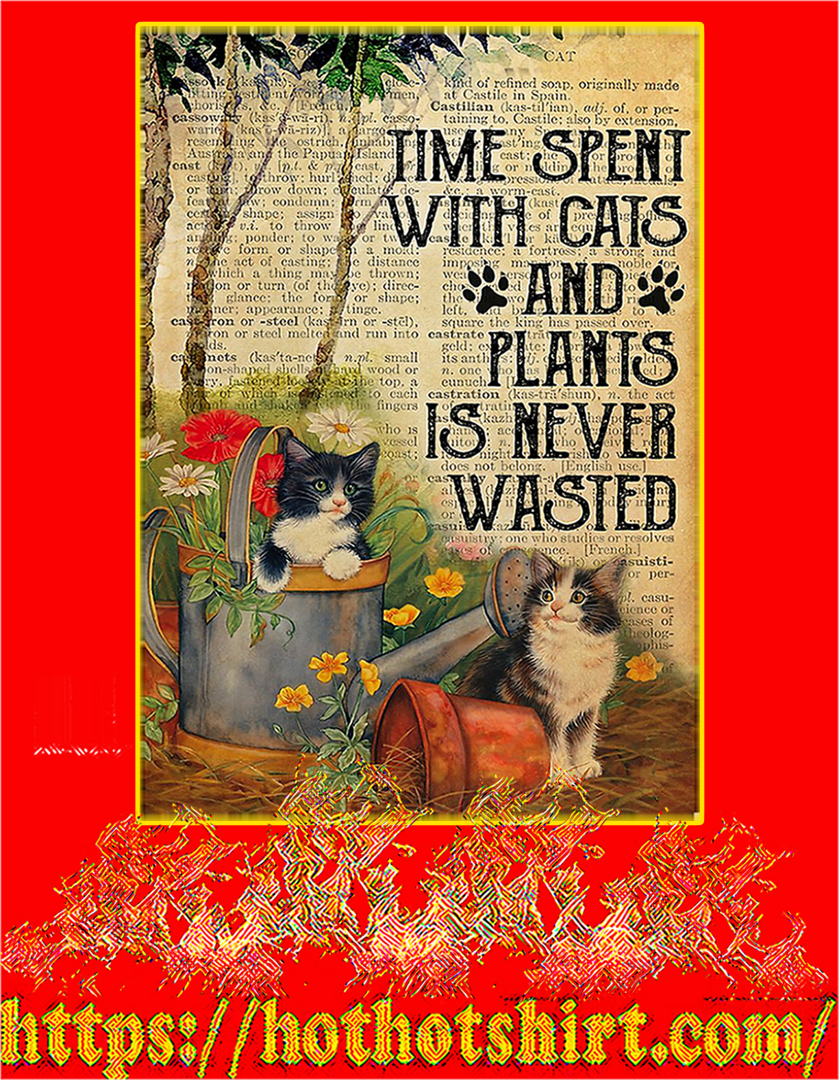 Dictionary Time spent with cats and plants is never wasted poster - A4