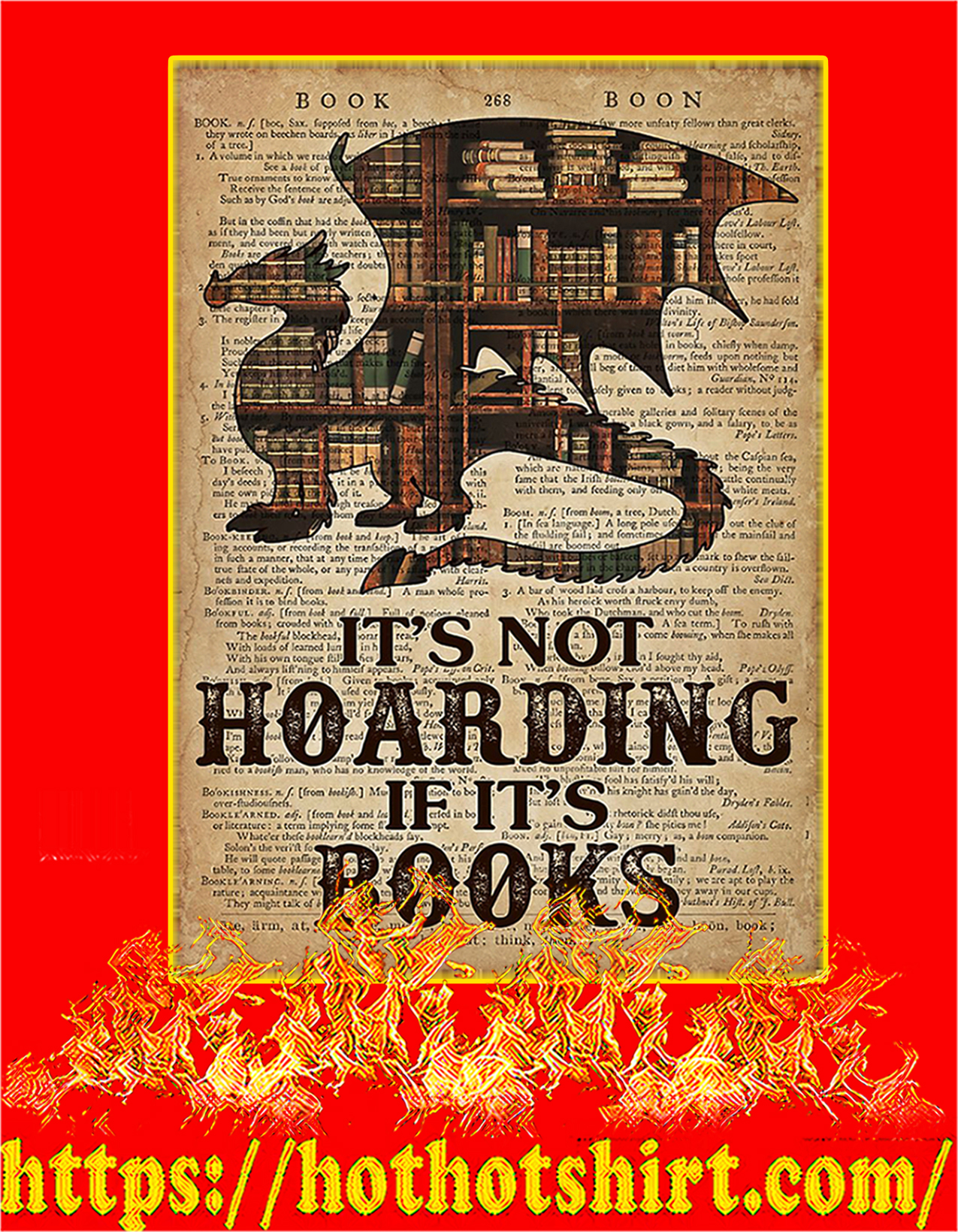 Dragon It's not hoarding If it's books poster - A2