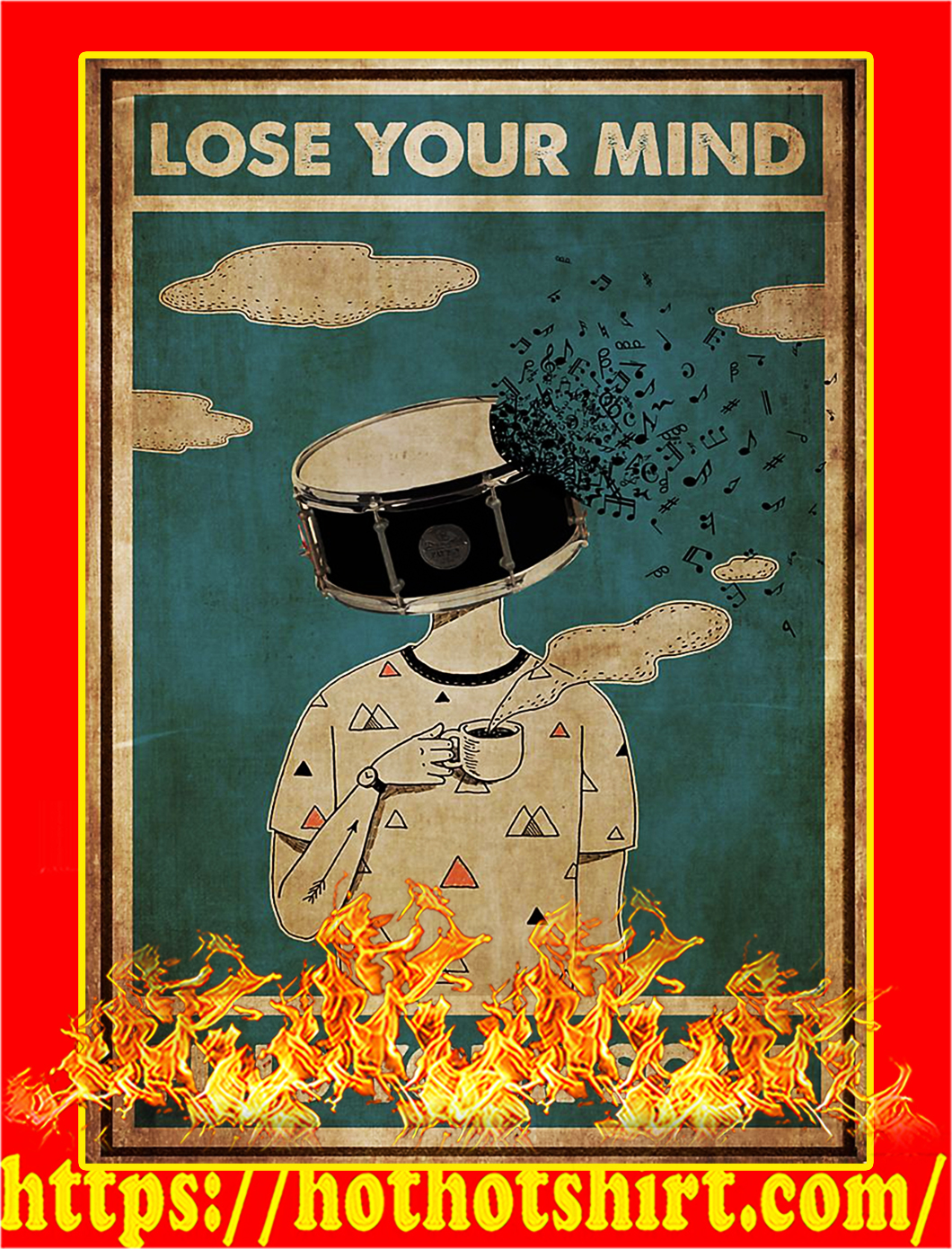 Drum Lose your mind find your soul poster - A3