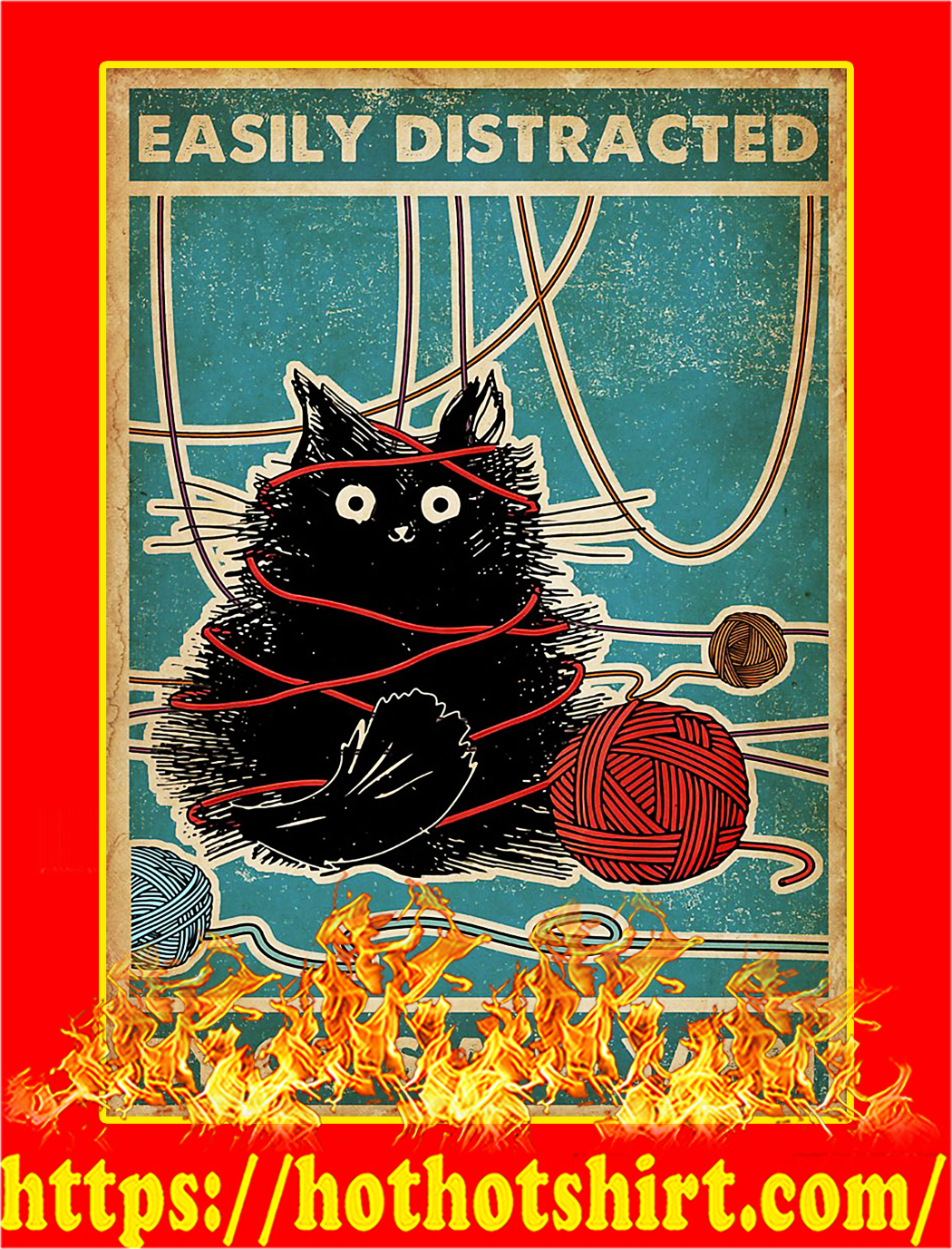 Easily Distracted By Cats And Yarn Poster - A4