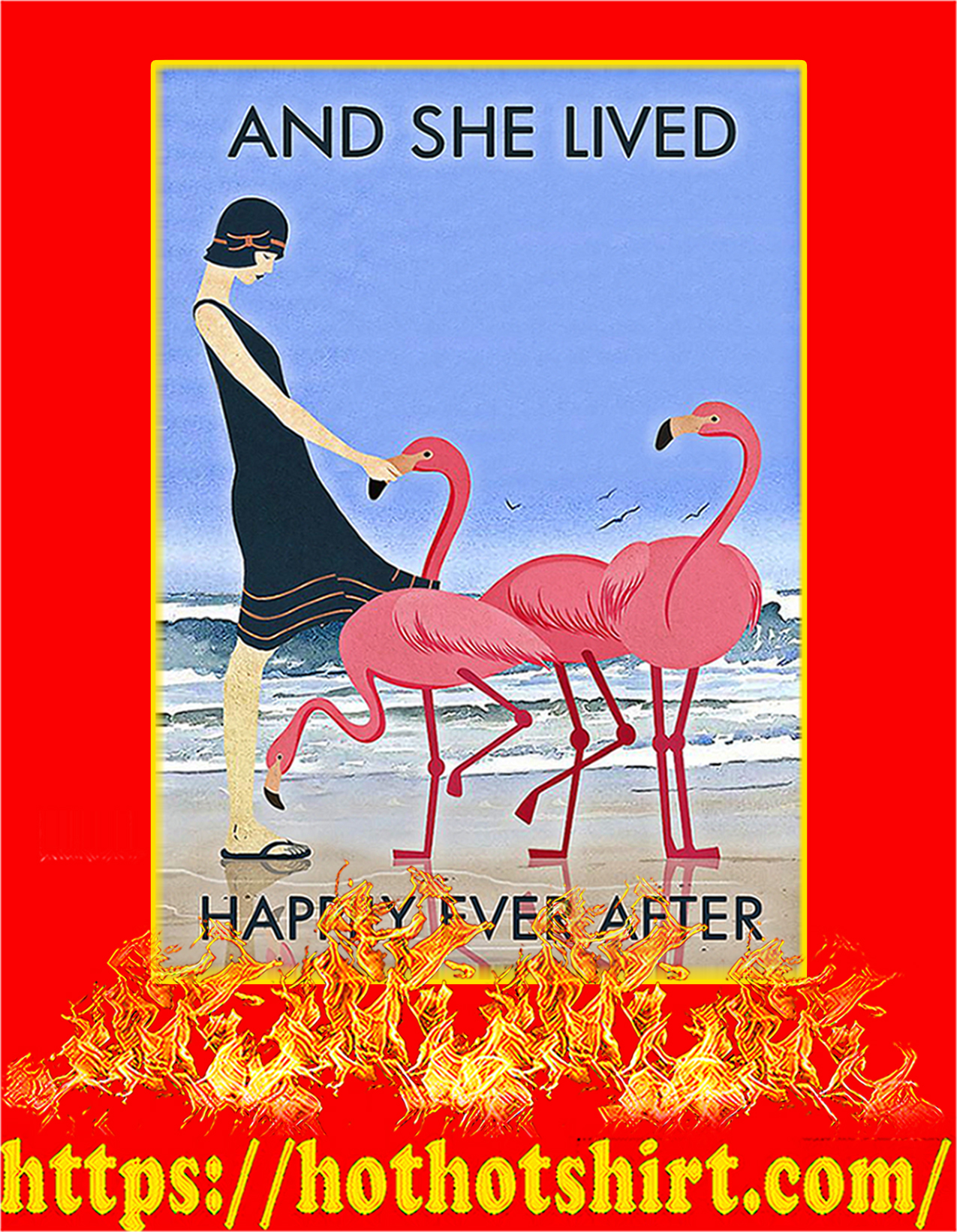 Flamingo And she lived happily ever after poster - A2