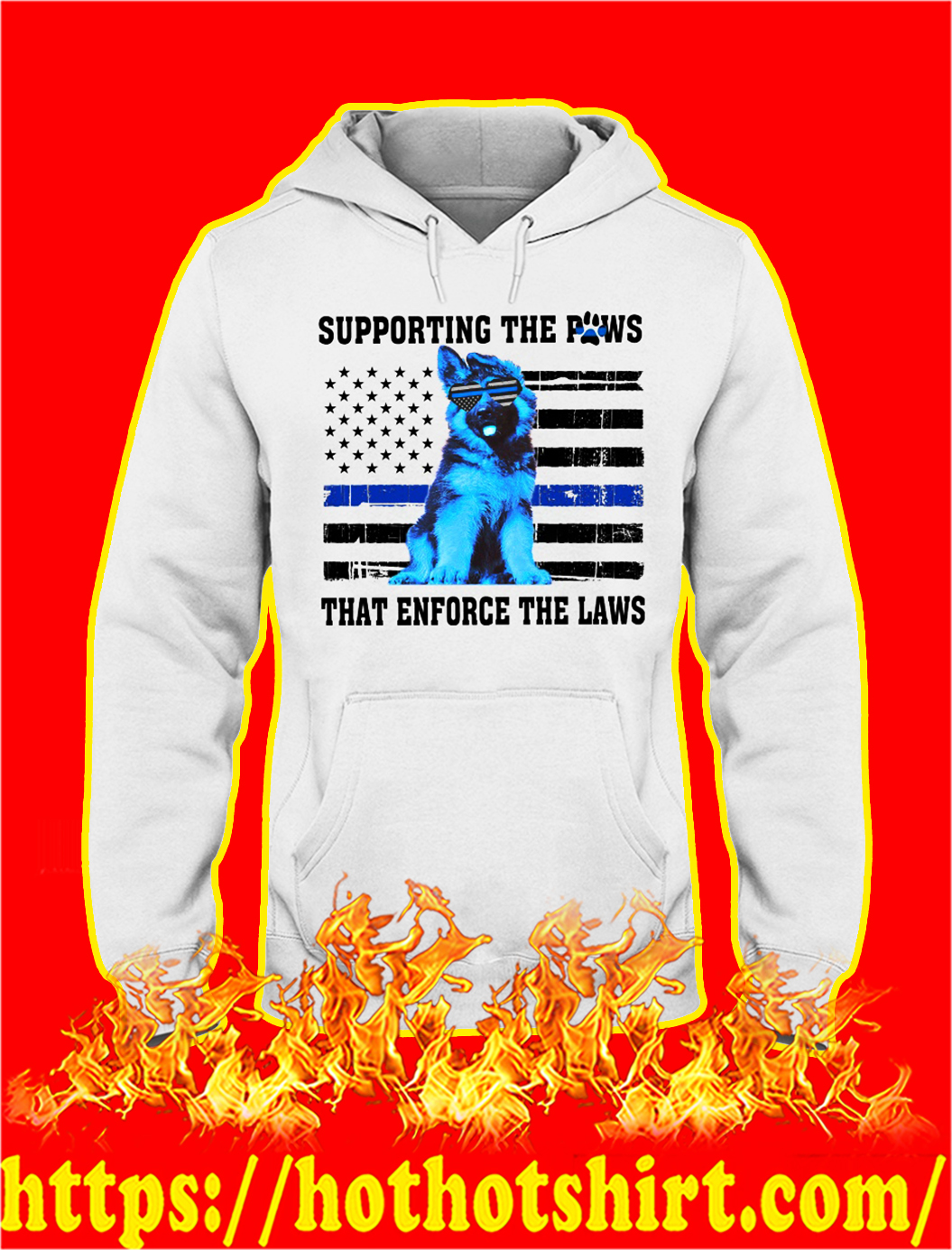 German shepherd blue line supporting the paws that enforce the laws hoodie