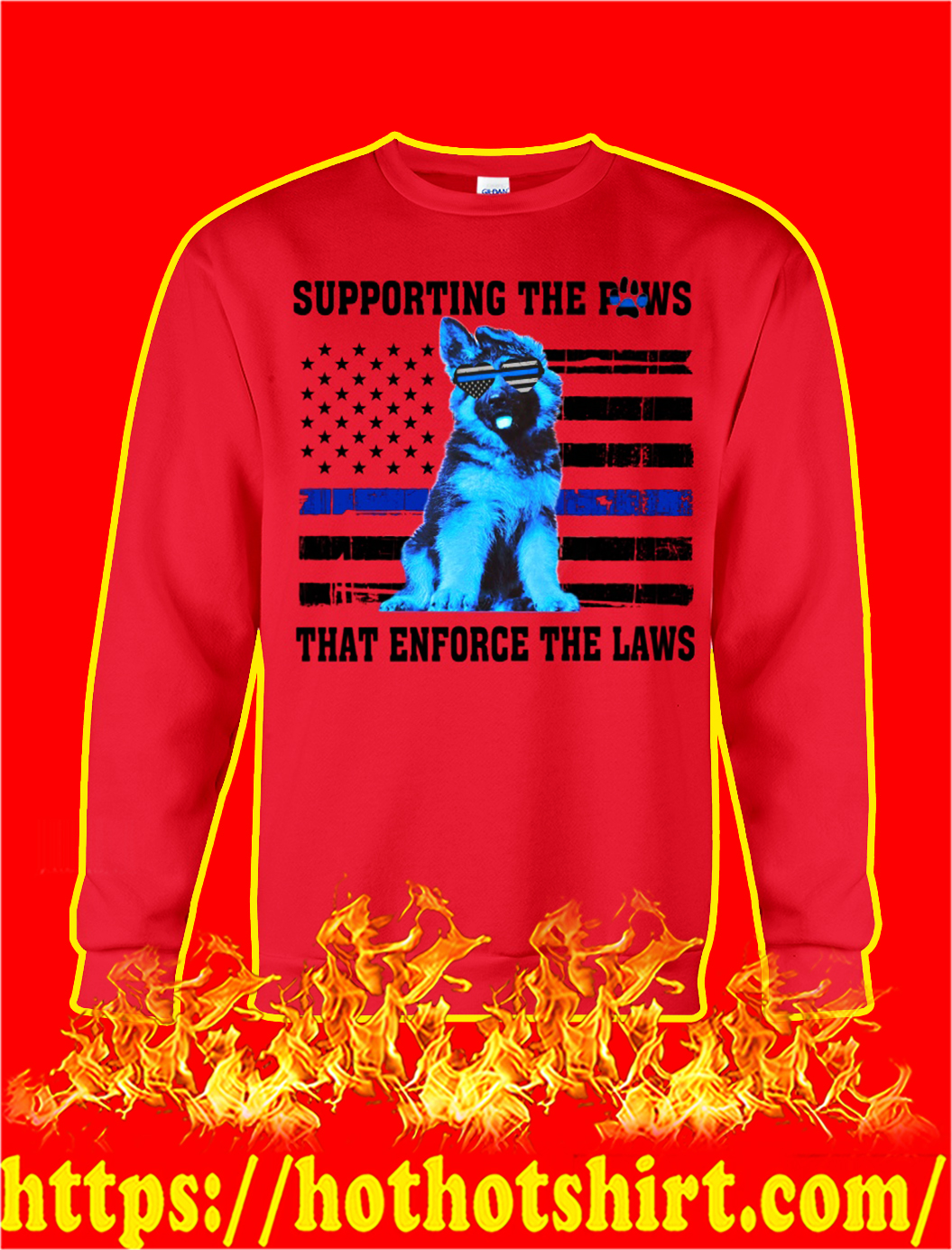 German shepherd blue line supporting the paws that enforce the laws sweatshirt