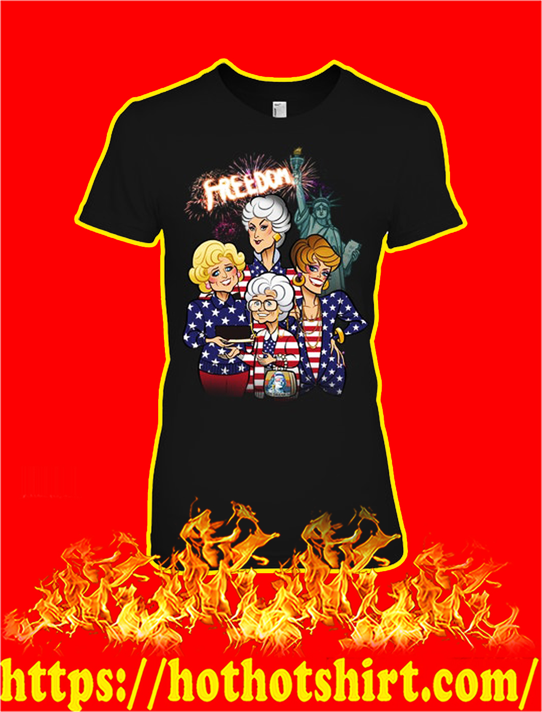 Golden girls freedom independence day lady shirt