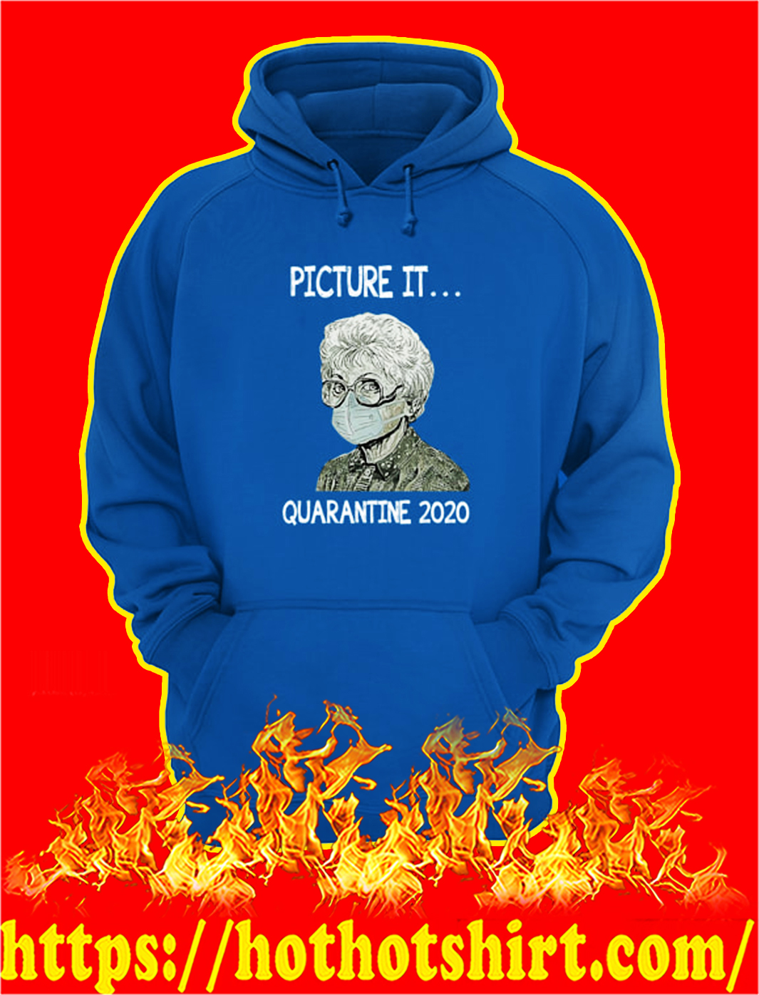 Golden girls picture it quarantined 2020 hoodie