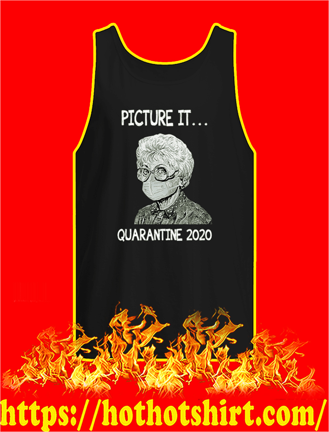 Golden girls picture it quarantined 2020 tank top
