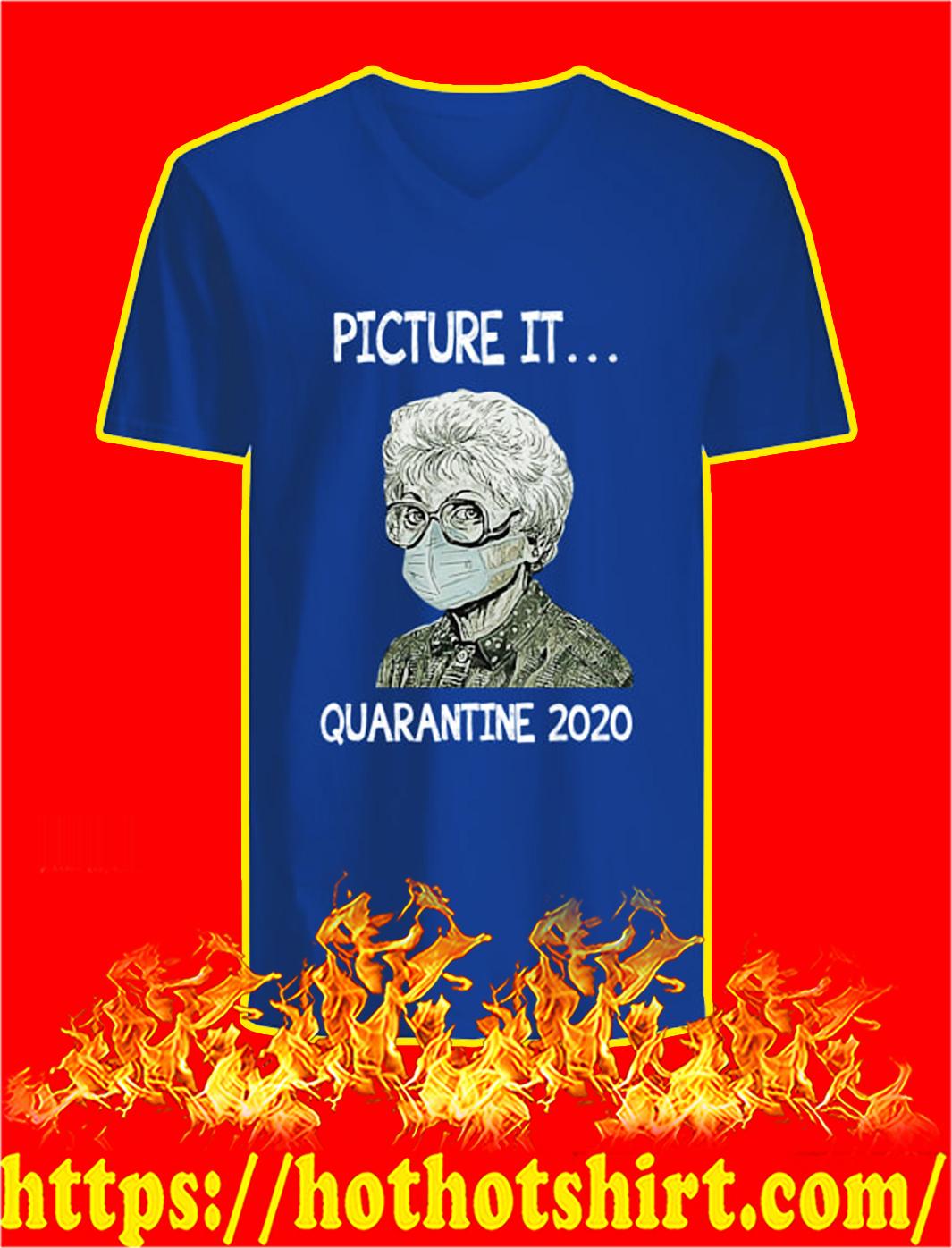 Golden girls picture it quarantined 2020 v-neck