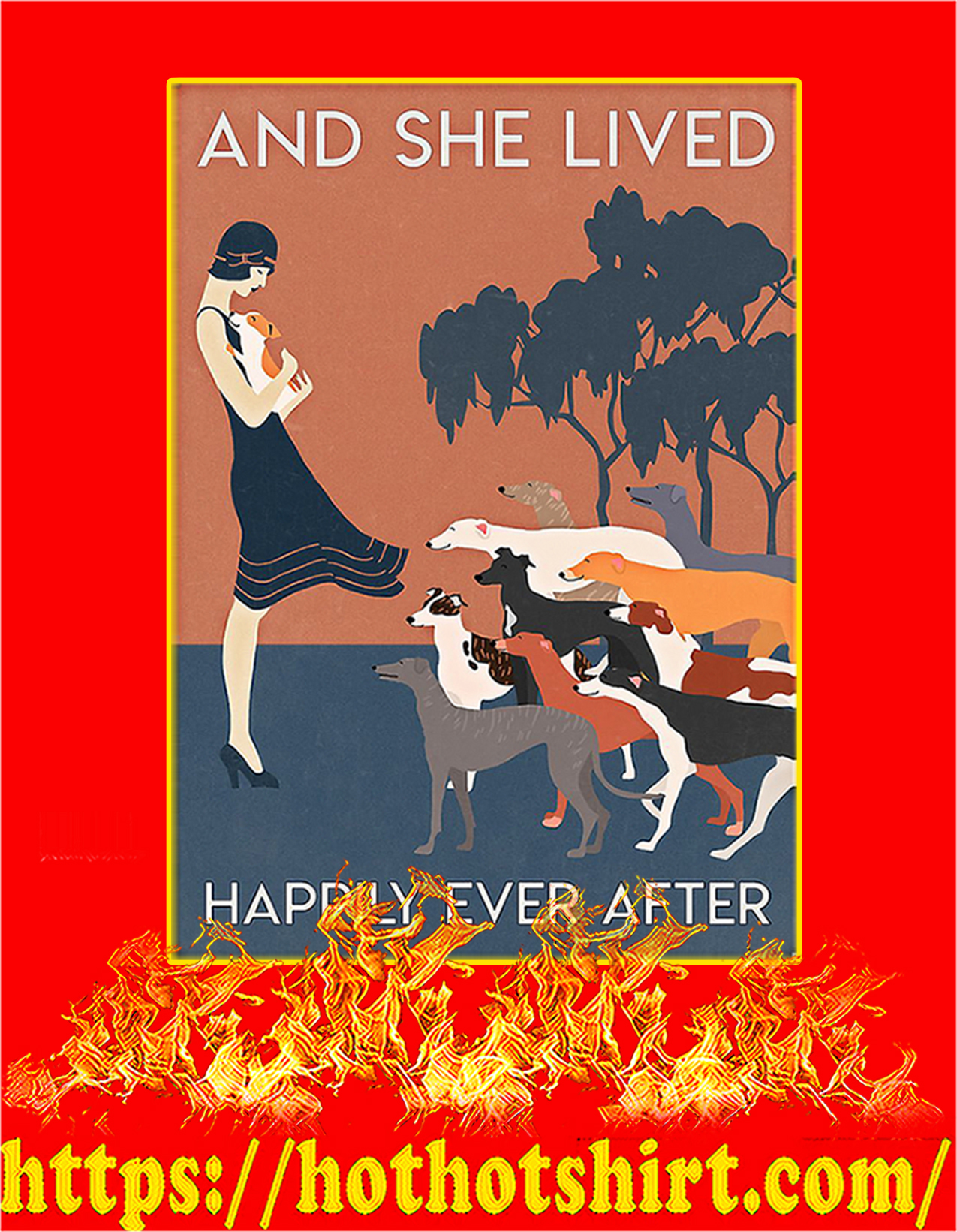 Greyhound And she lived happily ever after poster - A2