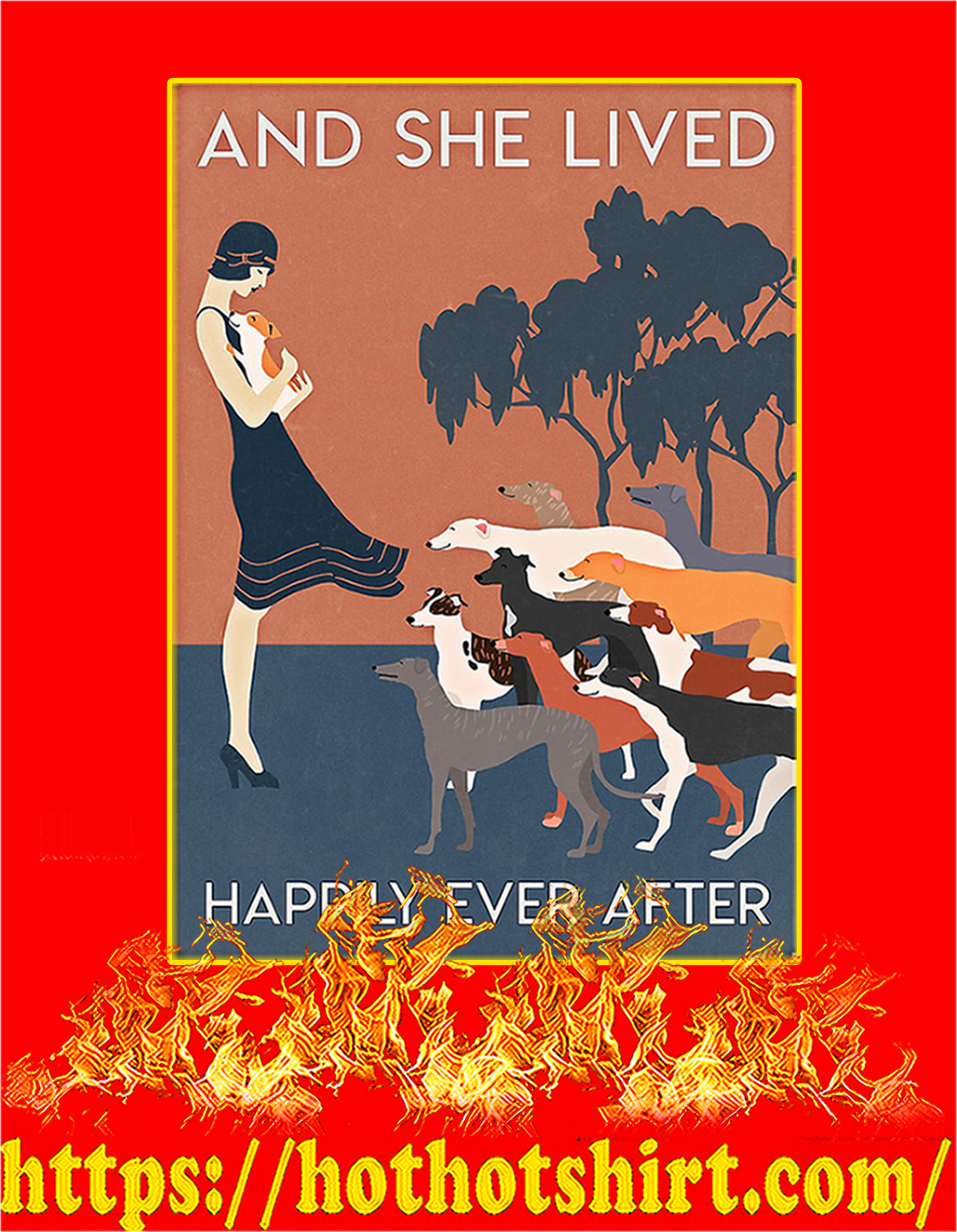 Greyhound And she lived happily ever after poster - A4