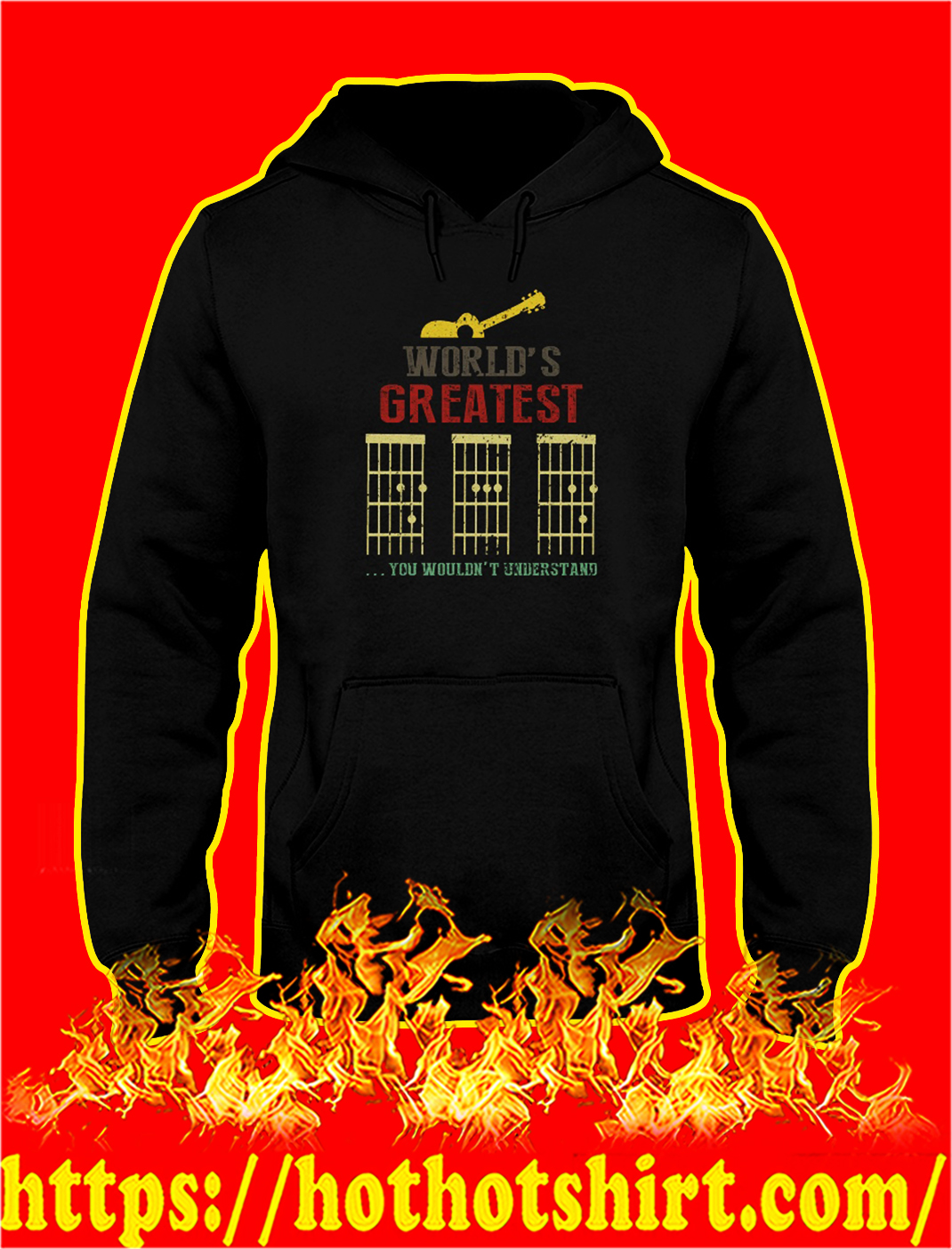 Guitar dad World's greatest you wouldn't understand hoodie