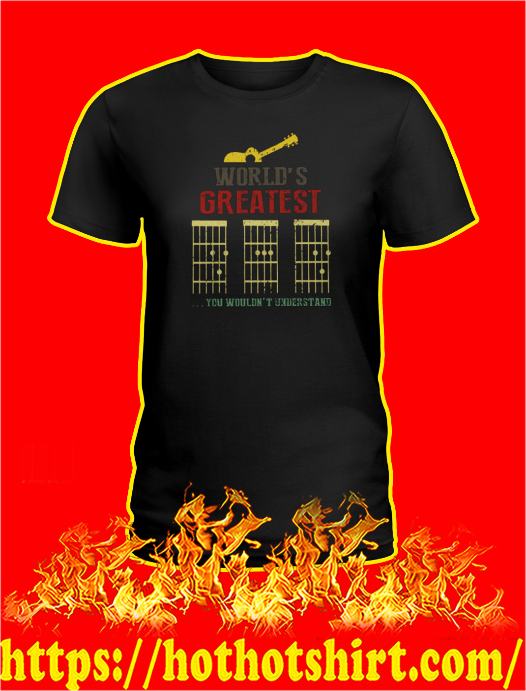 Guitar dad World's greatest you wouldn't understand lady shirt