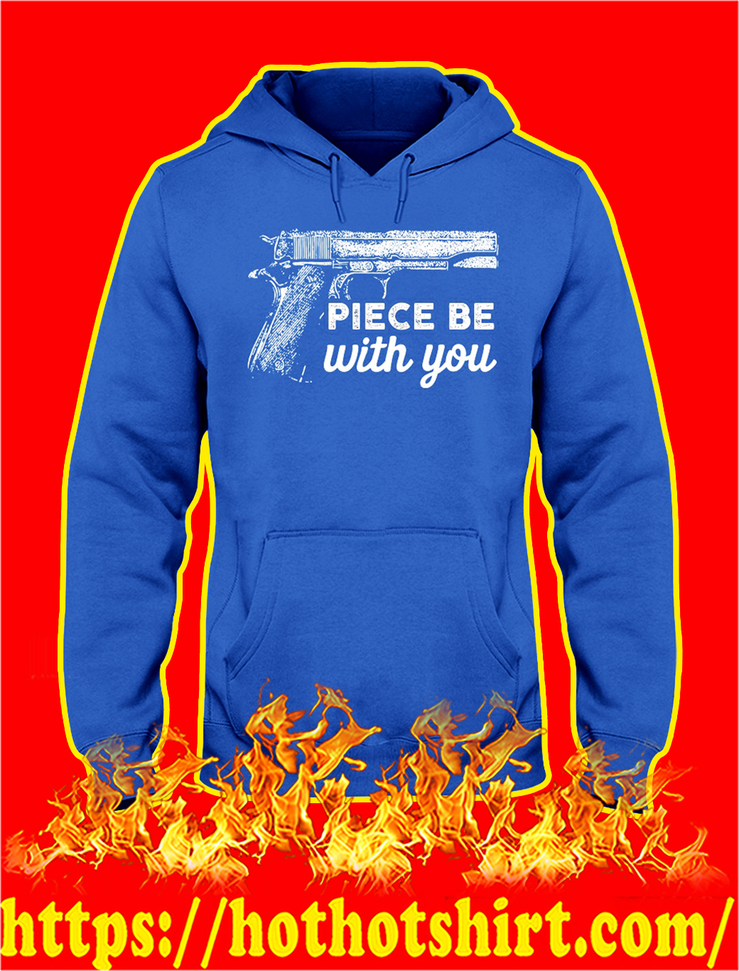 Gun piece be with you hoodie