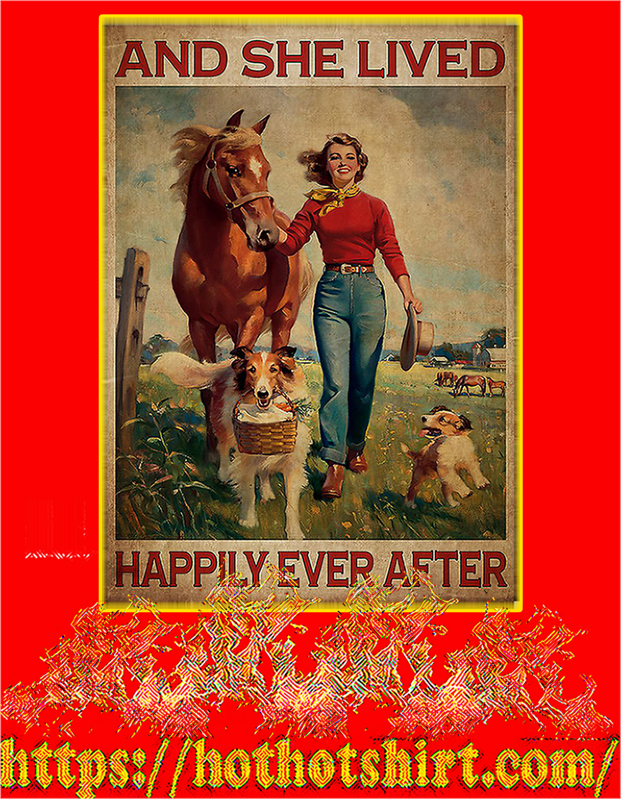 Horse and dogs And she lived happily ever after poster - A3