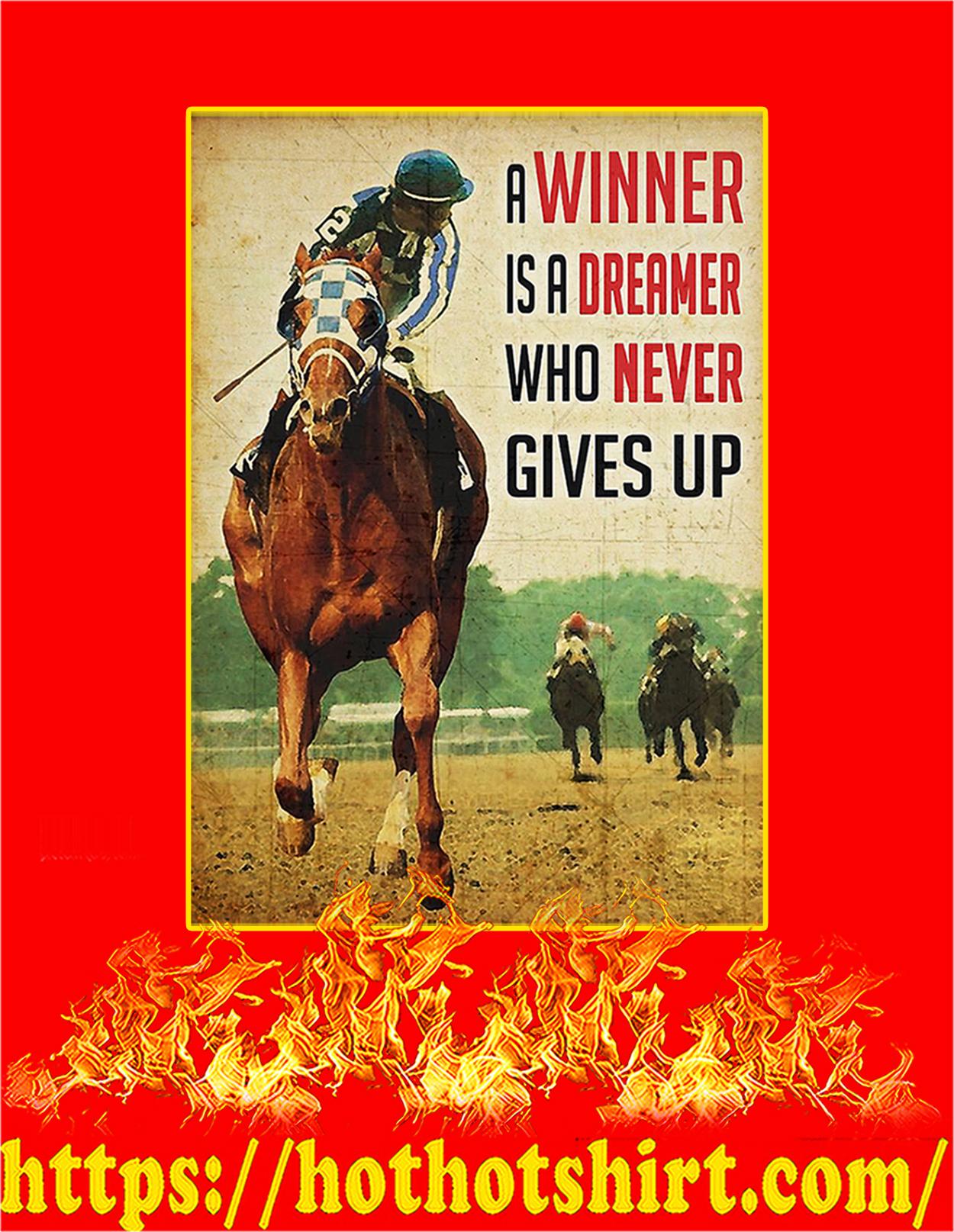 Horse racing A winner is a dreamer poster - A3