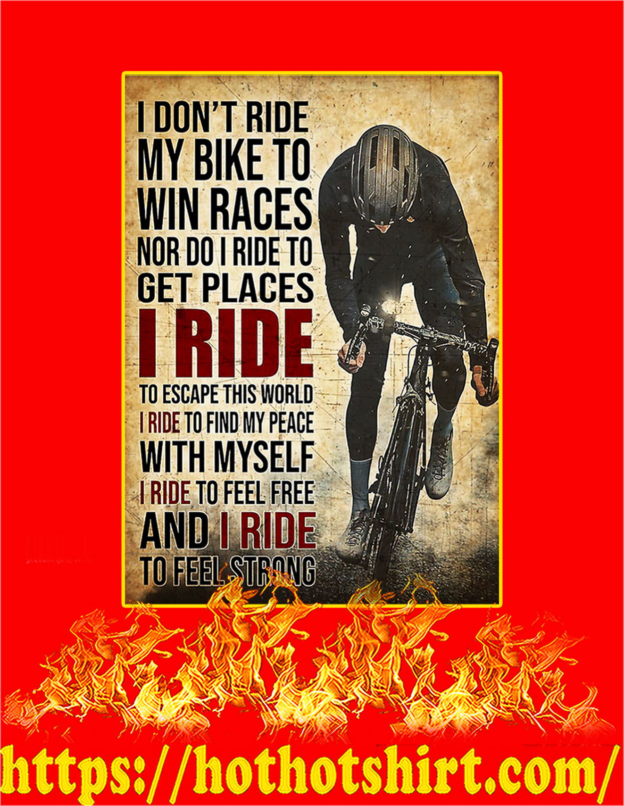 I don't ride my bike to win races poster - A3