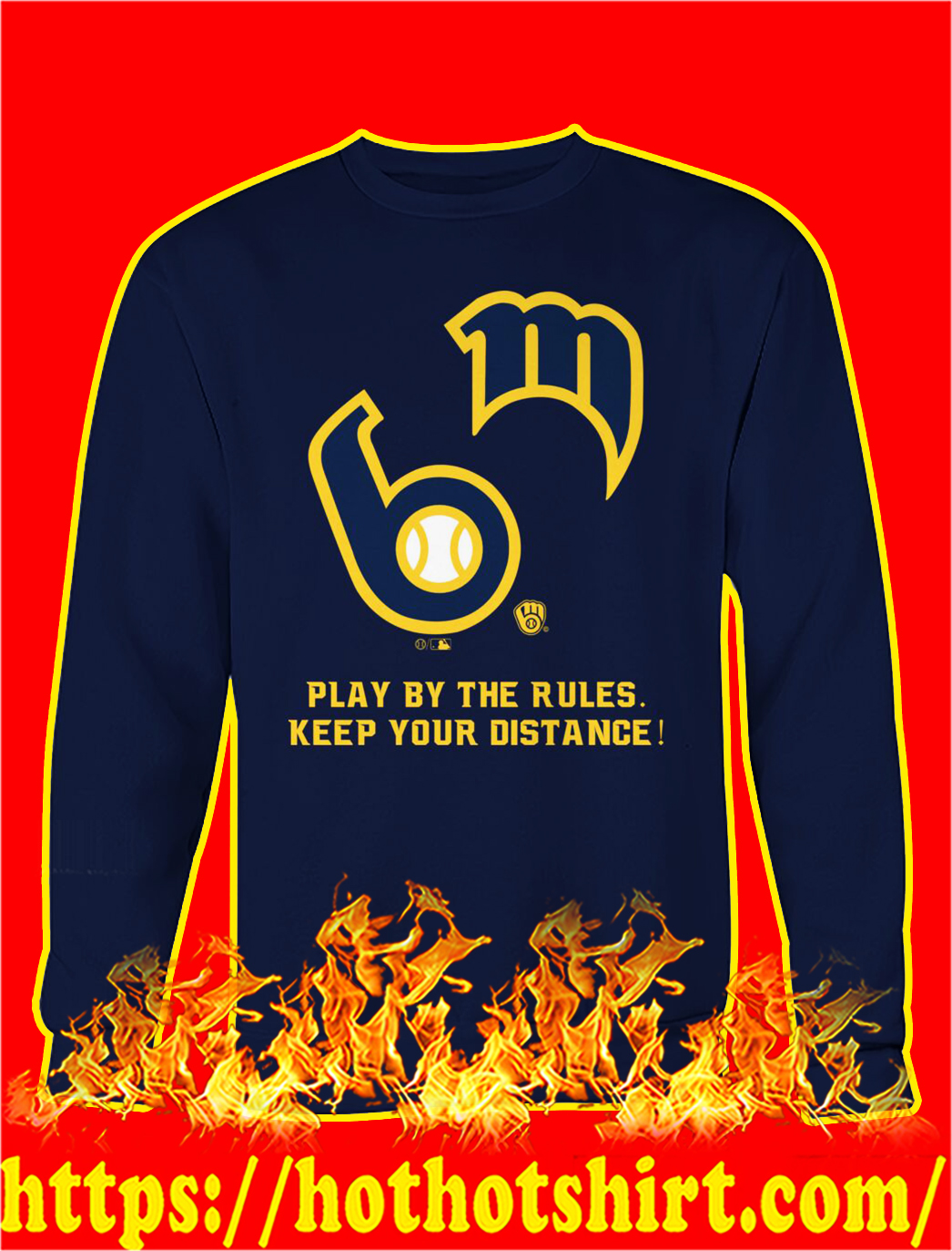 MLB play by the rules keep your distance sweatshirt