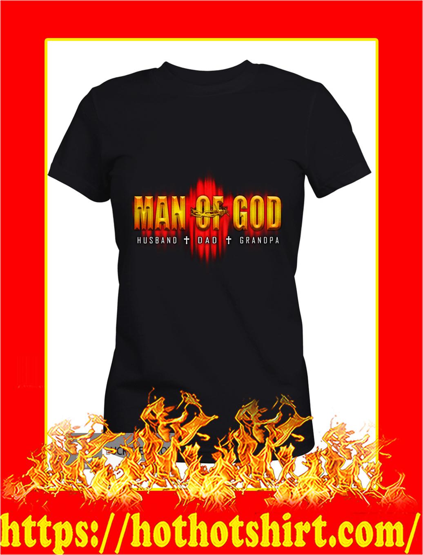 Man of god husband dad grandpa lady shirt