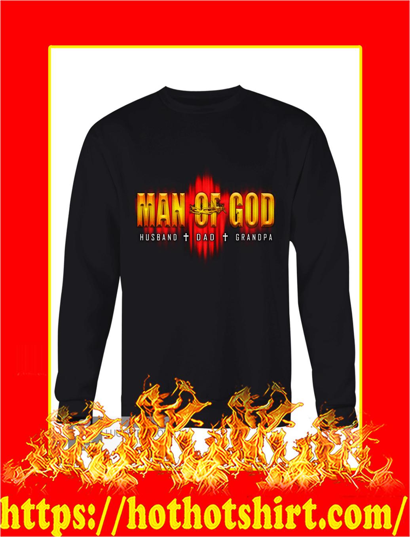 Man of god husband dad grandpa sweatshirt