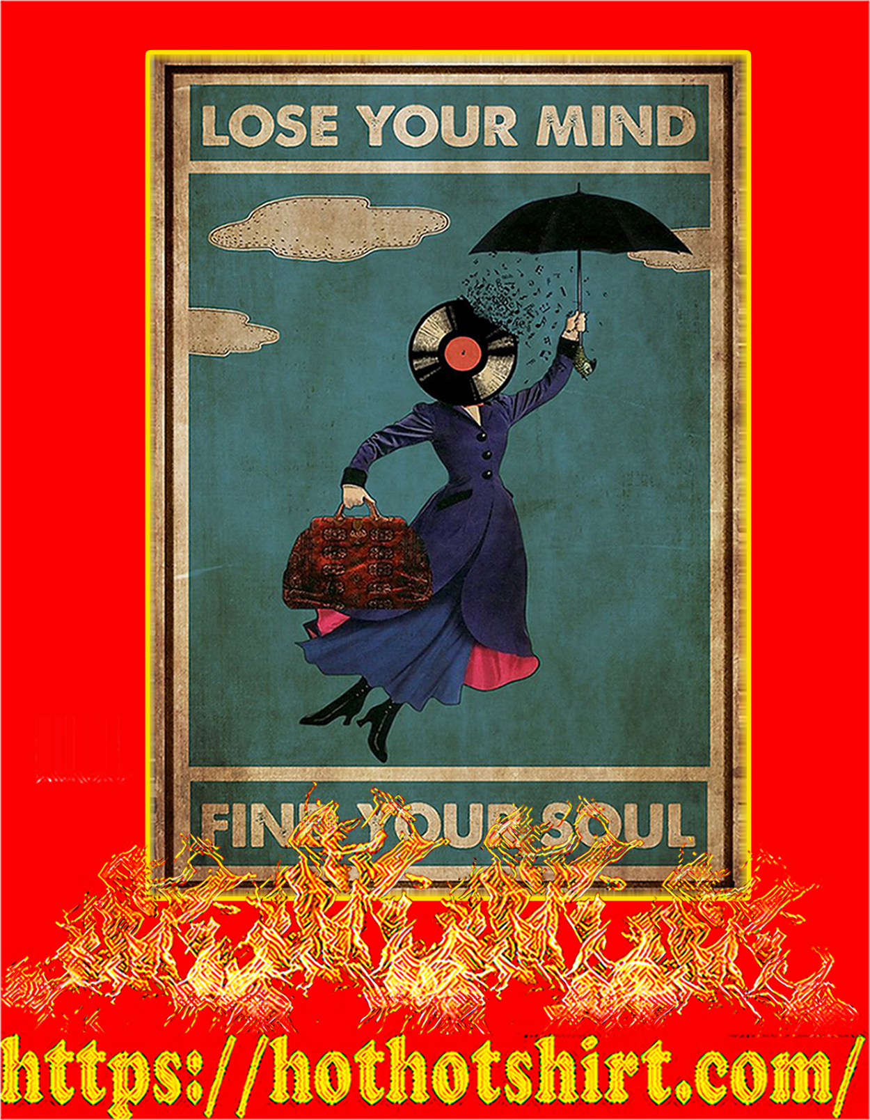 Mary poppins lose your mind find your soul poster - A3