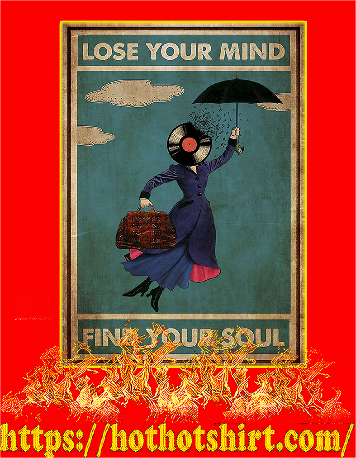 Mary poppins lose your mind find your soul poster - A4