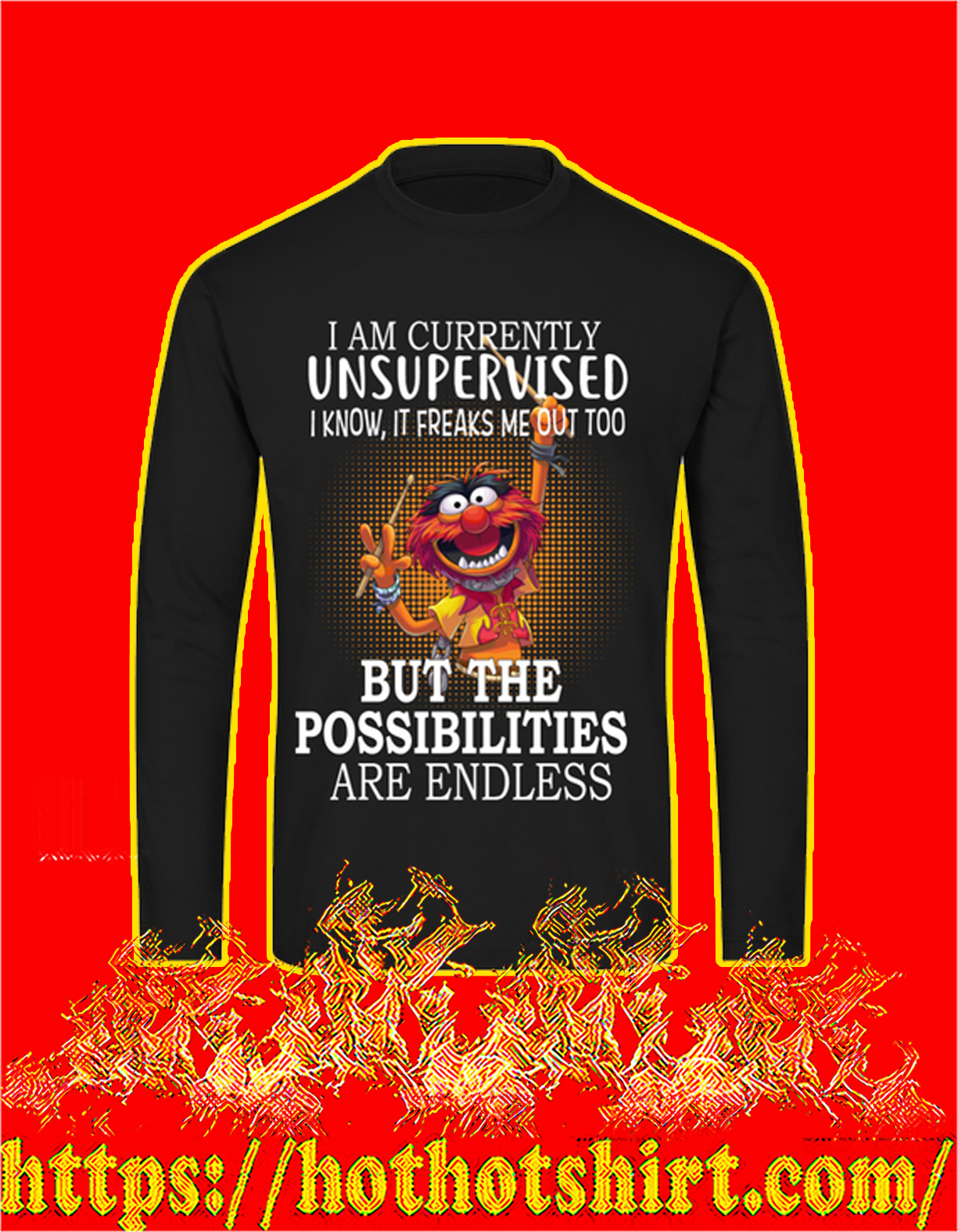 Muppets I am currently unsupervised I know it freaks me out too sweatshirt