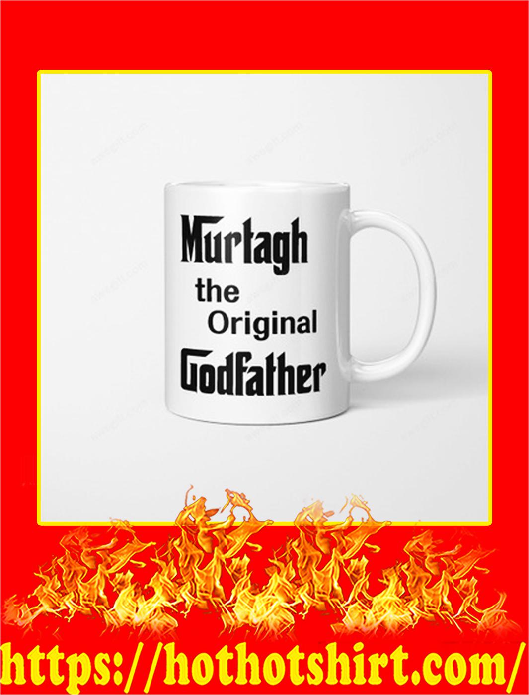 Murtagh the original godfather mug- pic 1