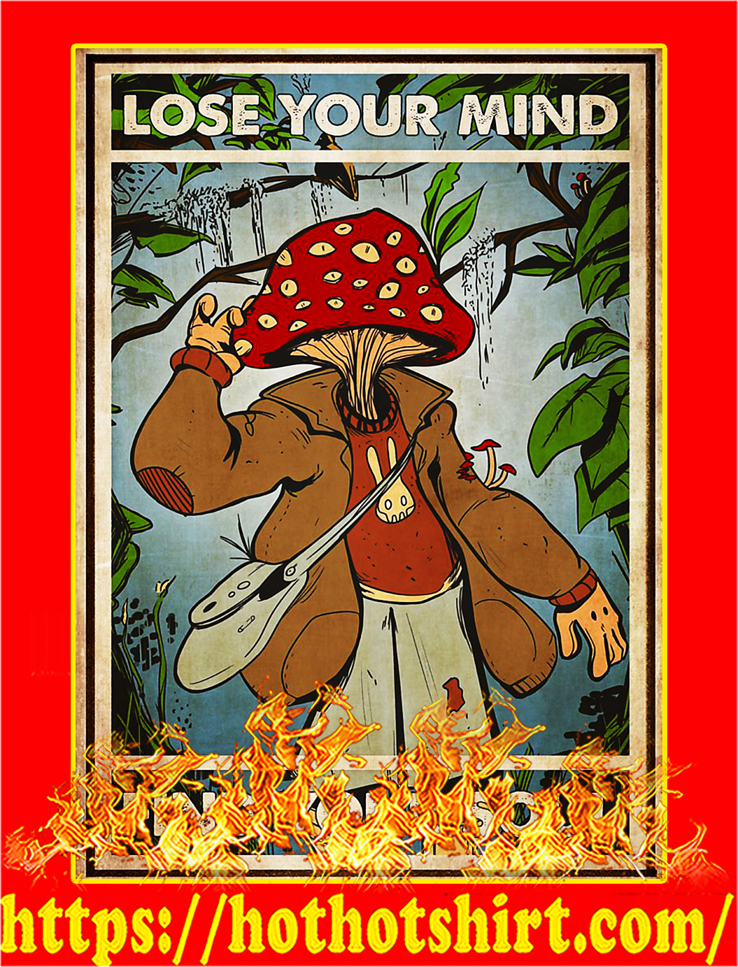 Mushroom head lose your mind find your soul poster - A4