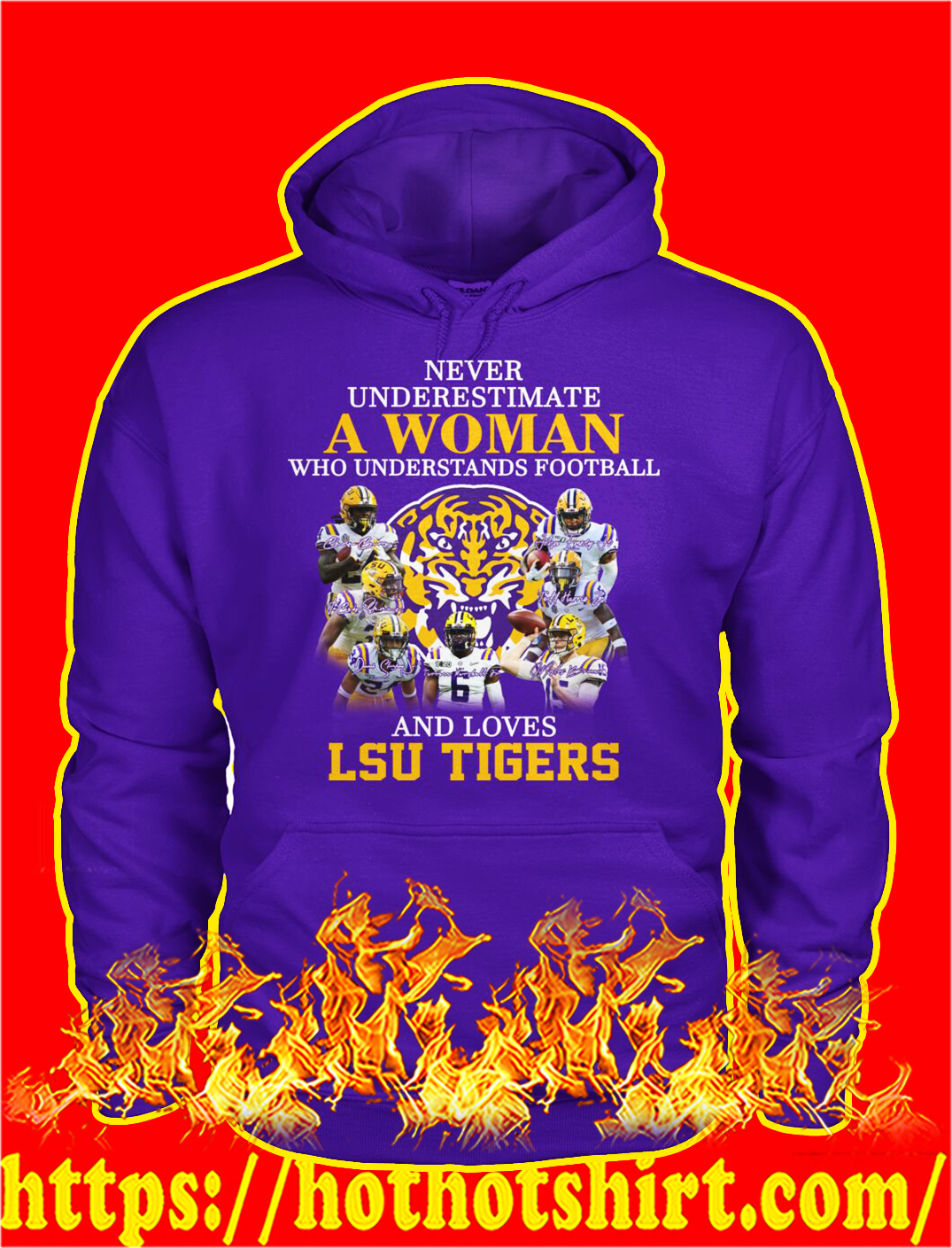 Never underestimate a woman understands football and loves lsu tigers hoodie