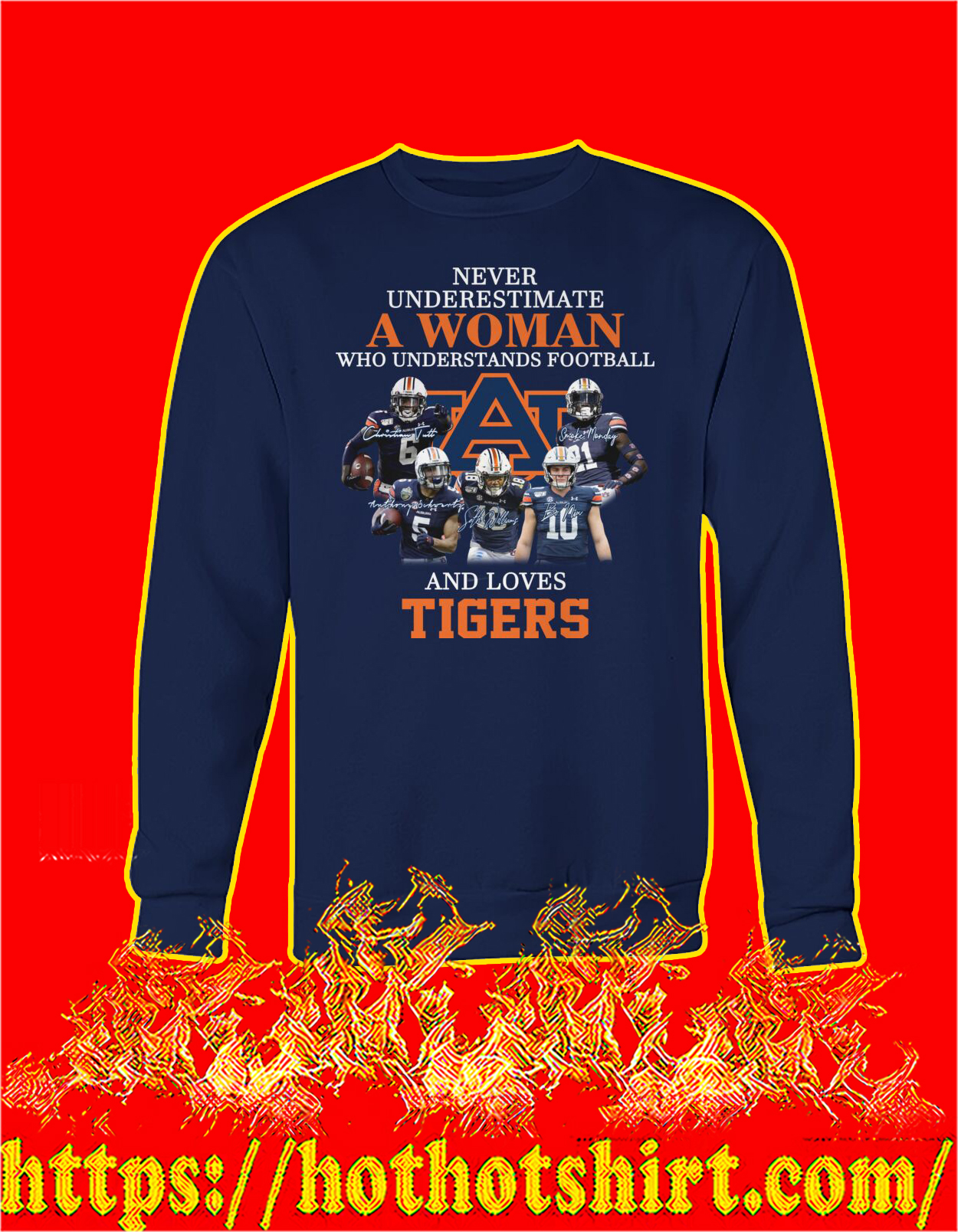 Never underestimate a woman understands football and loves tigers sweatshirt