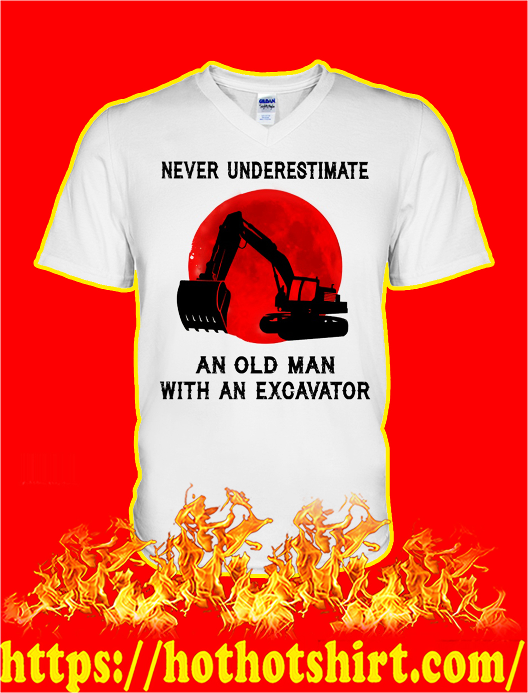 Never underestimate an old man with an excavator v-neck