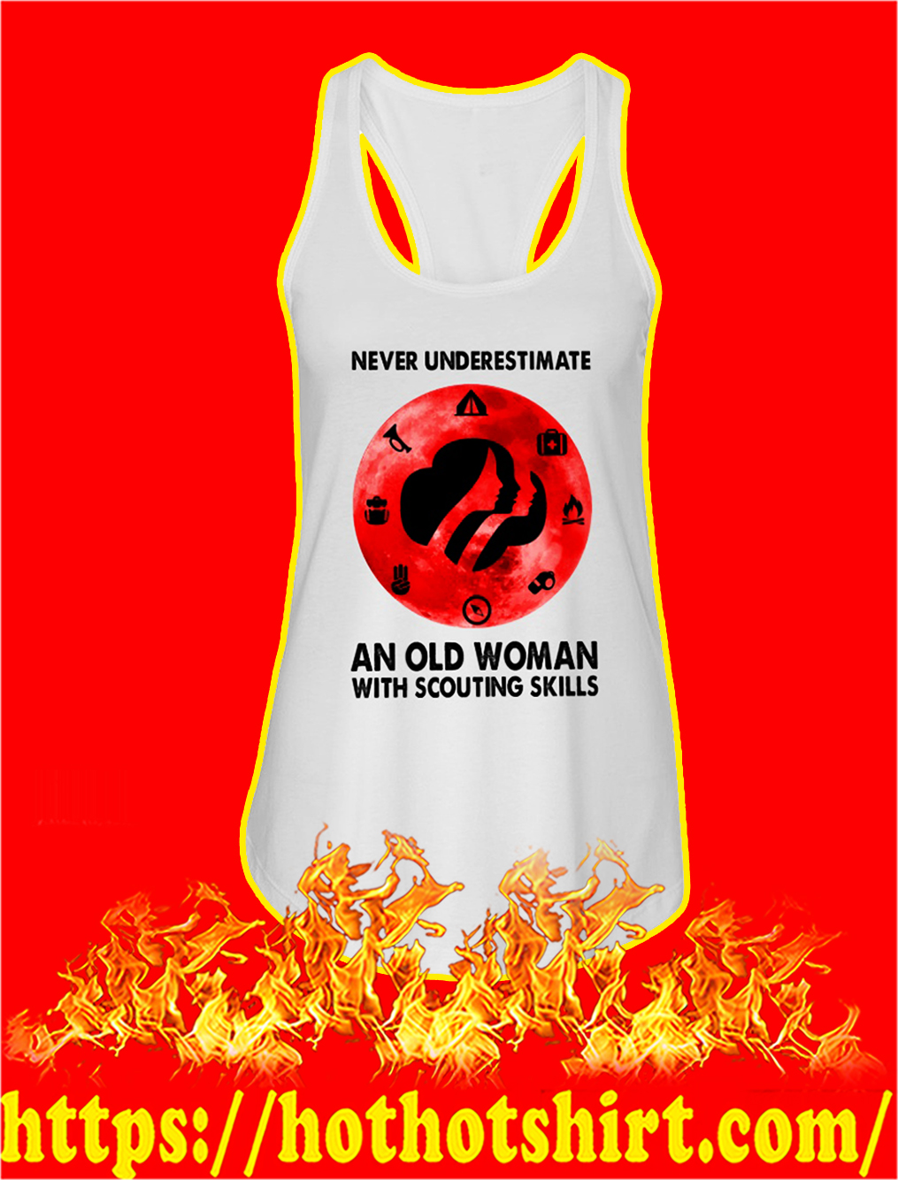 Never underestimate an old woman with scouting skills tank top