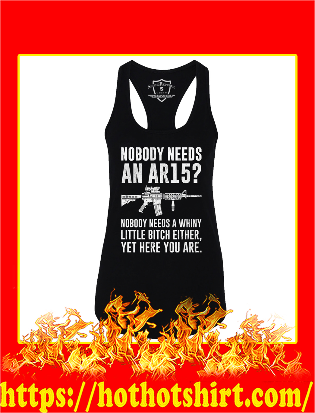 Nobody needs an ar15 nobody needs a whiny little bitch ether tank top