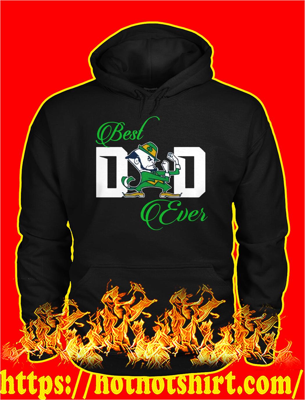 Notre dame leprechaun best dad ever hoodie