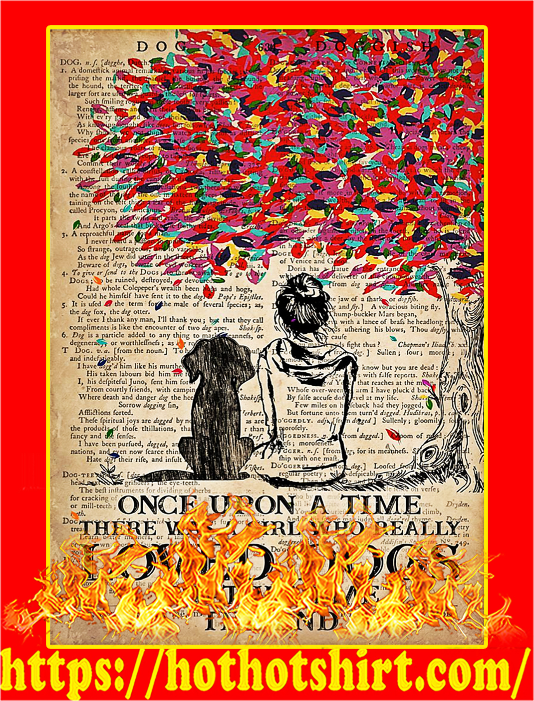 Once upon a time there was a girl who loved dogs poster - A2